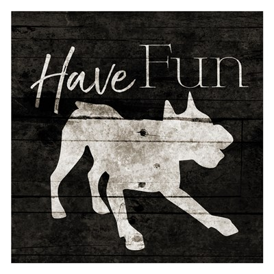 Have Fun art print by Jace Grey for $18.75 CAD
