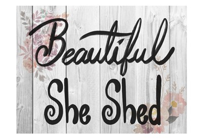 Welcome She Shed 2 art print by Marcus Prime for $22.50 CAD
