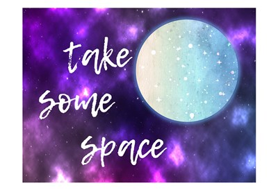 Take Some Space art print by Sheldon Lewis for $22.50 CAD