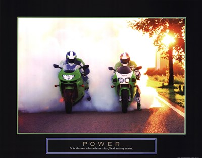 Power - Motorcycles art print by Unknown for $20.00 CAD