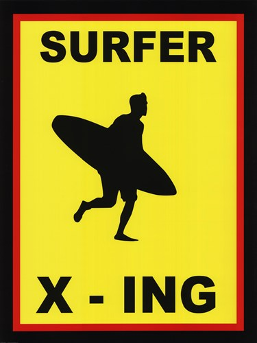 Sign - Surfer Crossing art print by Unknown for $45.00 CAD
