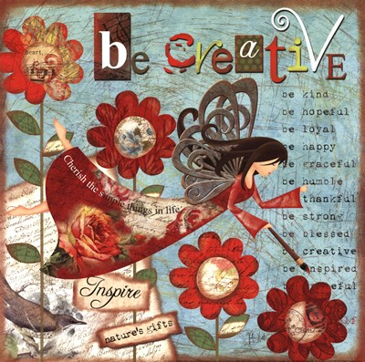 Just Be Creative art print by Victoria Hutto for $12.50 CAD