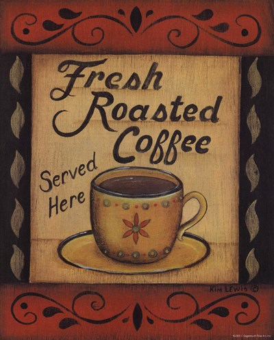 Fresh Roasted Coffee art print by Kim Lewis for $10.00 CAD