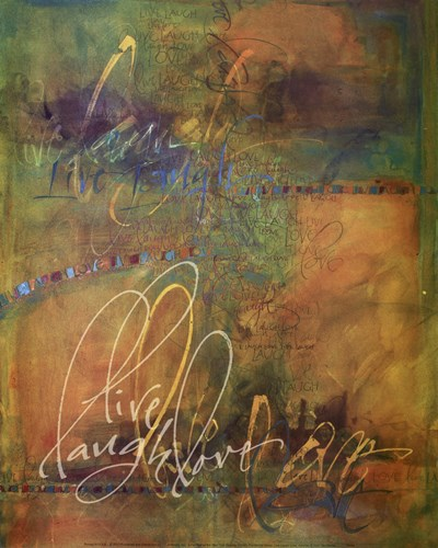 Live Laugh Love art print by Teri Martin for $37.50 CAD
