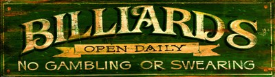 Billiards Green art print by Red Horse Signs for $52.50 CAD