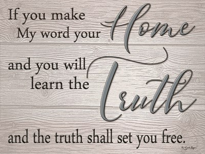 Truth Shall Set You Free art print by Susie Boyer for $41.25 CAD