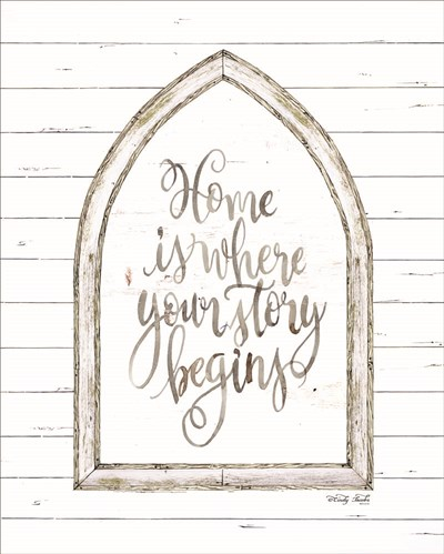 Home is Where Your Story Begins art print by Cindy Jacobs for $56.25 CAD