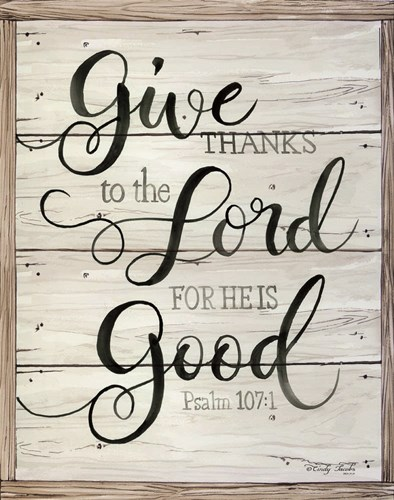 Give Thanks to the Lord art print by Cindy Jacobs for $40.00 CAD
