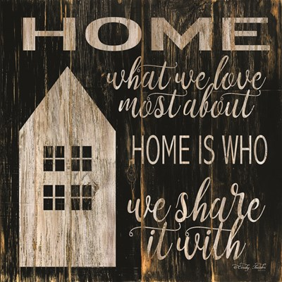 Home is Who We Share It With art print by Cindy Jacobs for $35.00 CAD