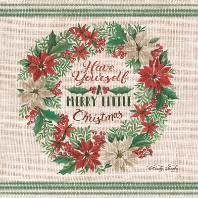Have Yourself a Merry Little Christmas art print by Cindy Jacobs for $41.25 CAD