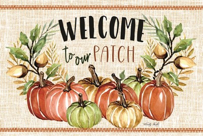 Welcome to Our Patch art print by Cindy Jacobs for $43.75 CAD