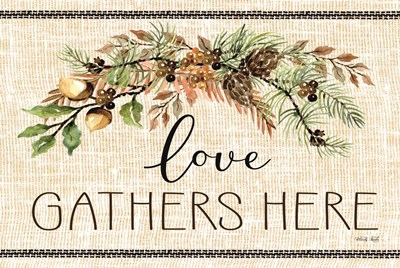 Love Gathers Here art print by Cindy Jacobs for $43.75 CAD