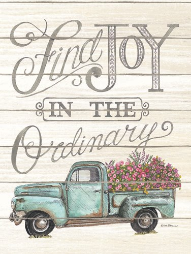 Find Joy in the Ordinary art print by Deb Strain for $41.25 CAD