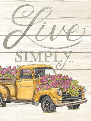 Live Simply art print by Deb Strain for $41.25 CAD