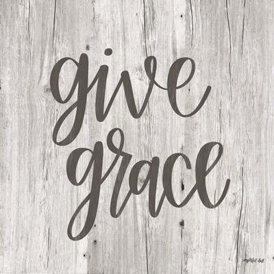 Give Grace art print by Imperfect Dust for $48.75 CAD