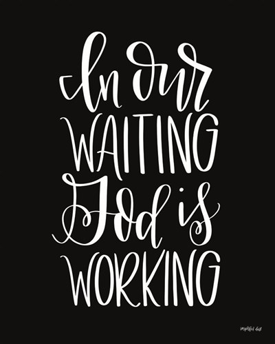 God is Working art print by Imperfect Dust for $56.25 CAD