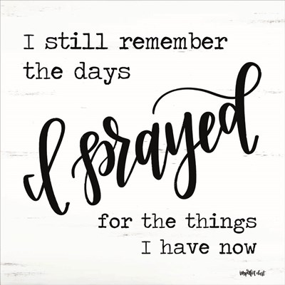 I Prayed art print by Imperfect Dust for $35.00 CAD