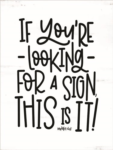 Looking For a Sign art print by Imperfect Dust for $41.25 CAD