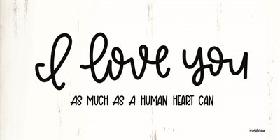 I Love You art print by Imperfect Dust for $37.50 CAD