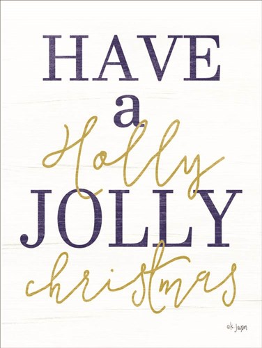 Holly Jolly Christmas art print by Jaxn Blvd for $41.25 CAD