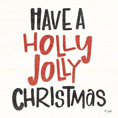 Holly Jolly Christmas art print by Jaxn Blvd for $56.25 CAD