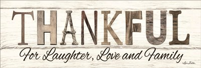 Thankful for Laughter, Love and Family art print by Lori Deiter for $41.25 CAD