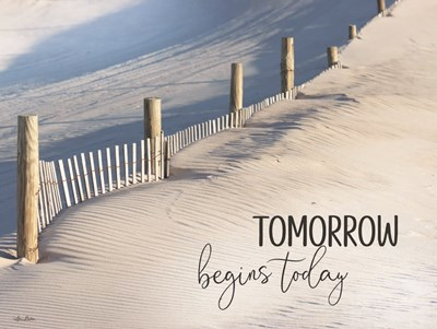 Tomorrow Begins Today art print by Lori Deiter for $53.75 CAD
