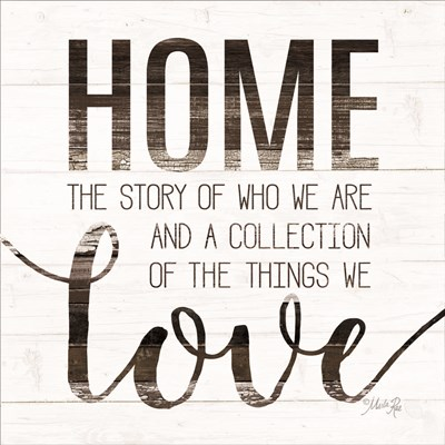 Home Story art print by Marla Rae for $35.00 CAD
