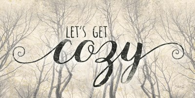 Let's Get Cozy art print by Marla Rae for $37.50 CAD