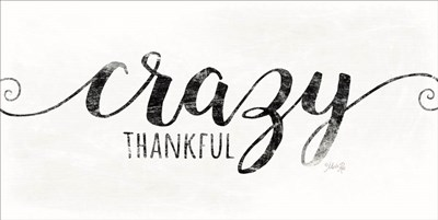 Crazy Thankful art print by Marla Rae for $37.50 CAD