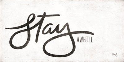 Stay Awhile art print by Marla Rae for $52.50 CAD