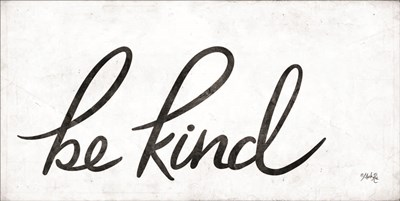 Be Kind art print by Marla Rae for $52.50 CAD