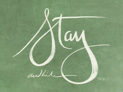 Stay Awhile art print by Marla Rae for $41.25 CAD