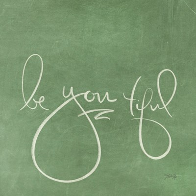 Be You tiful art print by Marla Rae for $35.00 CAD