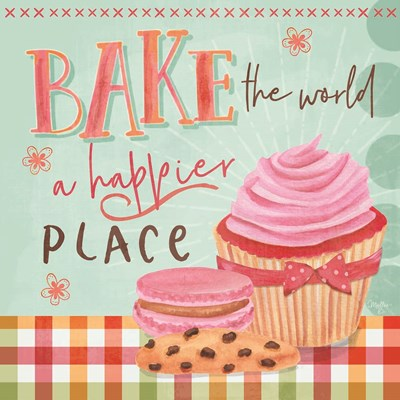 Bake the World a Happier Place art print by Mollie B. for $35.00 CAD