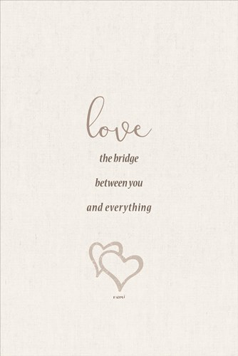 Love the Bridge Between You and Everything art print by Lauren Rader for $43.75 CAD