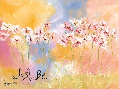 Just Be art print by Roey Ebert for $41.25 CAD