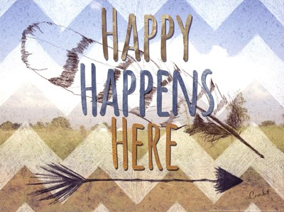 Happy Happens Here art print by Crockett for $20.00 CAD