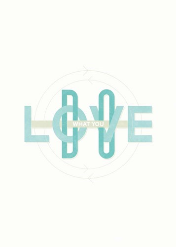 Do What You Love art print by Hannes Beer for $55.00 CAD