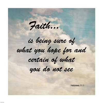 Faith Hebrews 11:1 Against the Sky art print by Unknown for $38.75 CAD