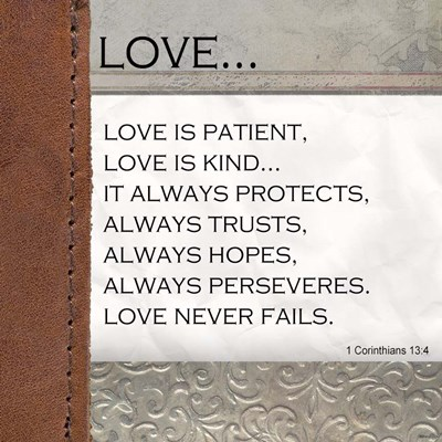 Love is Patient, Love is Kind art print by Unknown for $35.00 CAD
