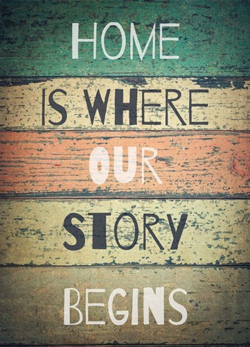 Home is Where Our Story Begins Painted Wood art print by Color Me Happy for $46.25 CAD