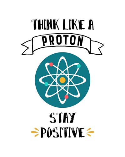 Think Like A Proton White art print by Color Me Happy for $56.25 CAD