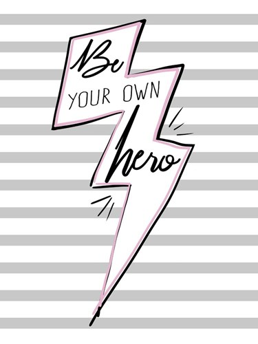 Be Your Own Hero art print by Ashley Hutchins for $41.25 CAD