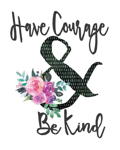 Courage & Kind art print by Jo Moulton for $40.00 CAD