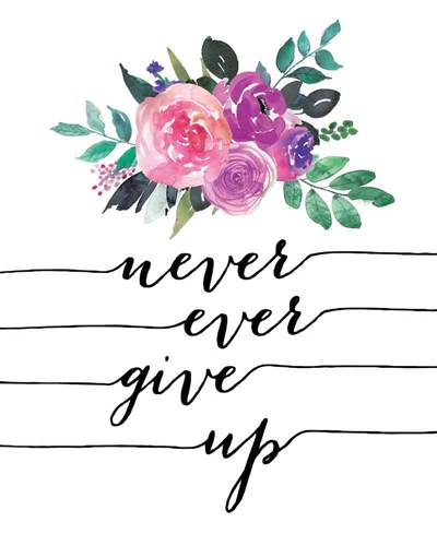 Never Give Up art print by Jo Moulton for $40.00 CAD