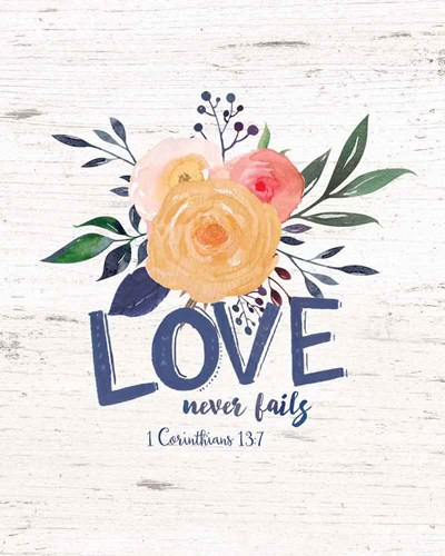 Love Never Fails art print by Jo Moulton for $40.00 CAD