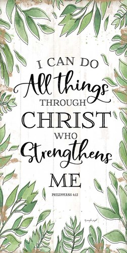I Can Do All Things Through Christ art print by Jennifer Pugh for $52.50 CAD