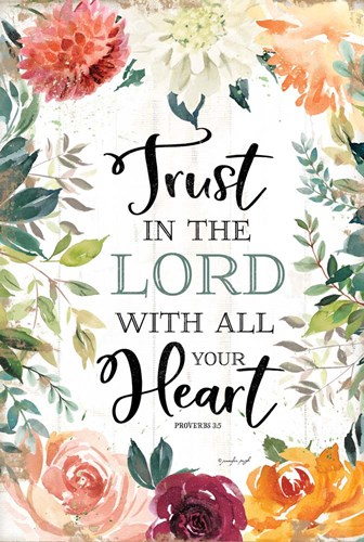 Trust in the Lord art print by Jennifer Pugh for $43.75 CAD