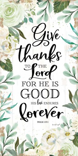 Give Thanks to the Lord art print by Jennifer Pugh for $52.50 CAD